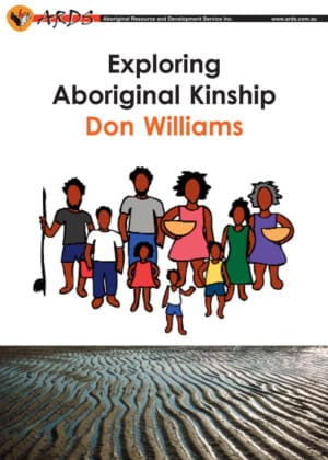 Exploring Aboriginal Kinship by Don Williams