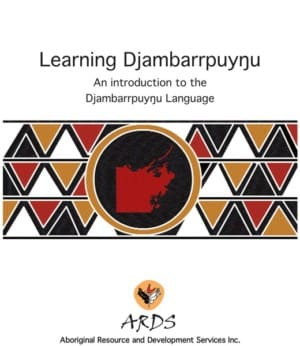 Learning Djambarrpuyŋu – An Introduction to the Djambarrpuyŋu Language
