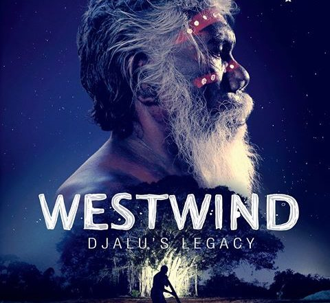 Westwind - Djalu's Legacy documentary is out on DVD