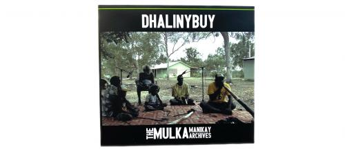 Dhalinybuy_ - Mulka Manikay Archives CD cover