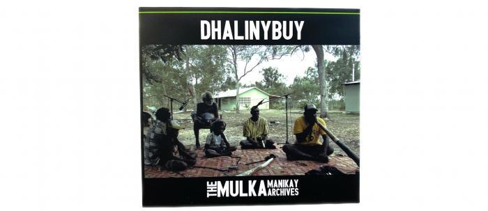 Dhalinybuy_ - Mulka Manikay Archives CD cover