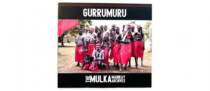 Gurrumuru Mulka Manikay Archives CD cover