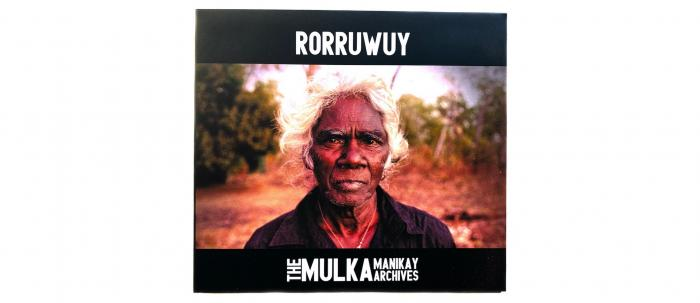 Rorruwuy Mulka Manikay Archives CD cover