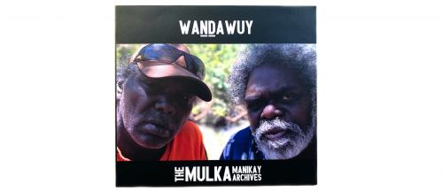 Wandawuy Mulka Manikay Archives CD cover