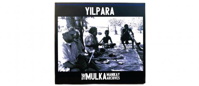 Yilpara Mulka Manikay Archives CD cover