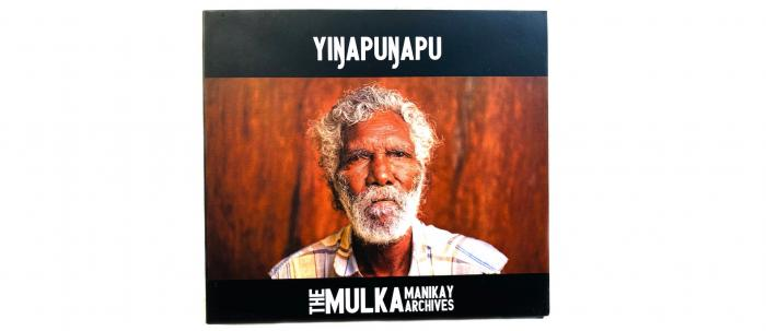 Yingapungapu Mulka Manikay Archives CD cover