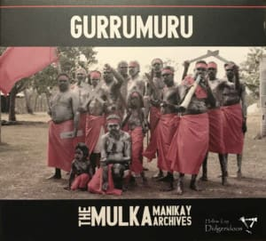 Gurrumuru – The Mulka Manikay Archives